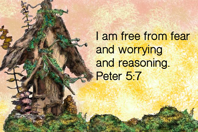 I am free from fear!